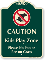 Kids Play Zone No Poo Or Pee On Grass Signature Sign