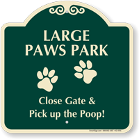 Large Paws Park Pick Up The Poop Signature Sign