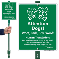 Humorous Attention Dogs! Pick Up Poop Yard Sign