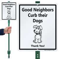Good Neighbors Curb Their Dogs Lawn Sign