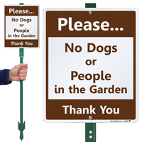 No Dogs Or People In The Garden Sign