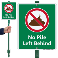 No Pile Left Behind Lawnboss Sign