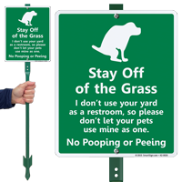Stay Off Grass No Pooping Lawnboss Sign Kit