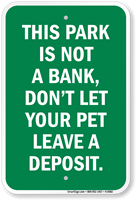 Park Is Not A Bank Pet Waste Sign