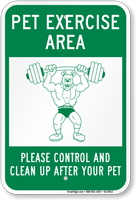 Pet Exercise Area Dog Poop Sign