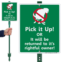 Pick It Up Or It Will Be Returned Funny LawnBoss Sign