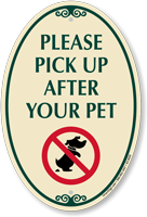 Pick Up After Your Pet Signature Sign