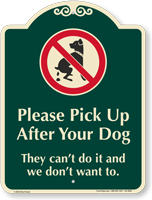 Please Pick Up After Your Dog Signature Sign