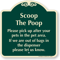 Scoop The Poop Pick Up After Your Pets Signature Sign