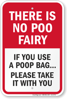 There Is No Poo Fairy Funny Dog Poop Sign