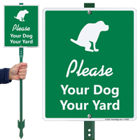 Please Your Dog Your Yard LawnBoss Sign