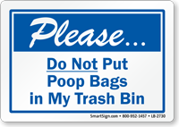 Do Not Put Poop Bags Trash Bin Label