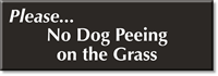 No Dog Peeing On The Grass Sign