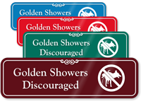 Golden Showers Discouraged Funny No Dog Peeing Sign