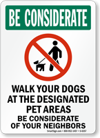 Walk Your Dogs At Designated Pet Areas Sign