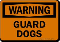 Warning - Guard Dogs Sign