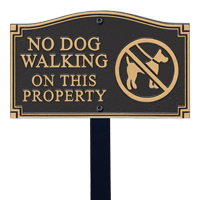 No Dog Walking Statement Lawn Plaque