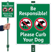 Be Responsible Please Curb Your Dog LawnBoss Sign