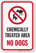 Chemically Treated Area No Dogs Sign