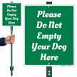 Do Not Empty Your Dog Here Lawnboss Sign