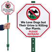 Dog Urine Is Killing Our Plants LawnBoss Sign