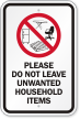 Please Do Not Leave Unwanted Household Items Sign