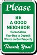Be A Good Neighbor Pet Etiquette Sign