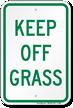 Keep Off Grass Aluminum Reserved Parking Sign