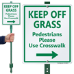 Keep Off Grass Lawnboss Sign, Right Arrow