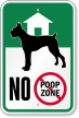 NO Poop Zone Sign with Graphic