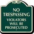 No Trespassing SignatureSign