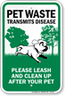 Pet Waste Transmits Disease Please Leash Sign