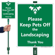 Please Keep Pets Off The Landscaping LawnBoss Sign