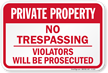 Aluminum Private Property No Trespassing Sign