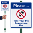 Take Your Pet Somewhere Else Lawnboss Sign Kit