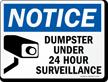 Dumpster Under Surveillance Notice Sign