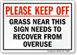 Please Keep Off Grass Safety Sign