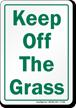 Keep Off The Grass Sign
