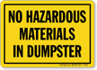 No Hazardous Materials In Dumpster Sign