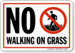 No Walking On Grass Sign