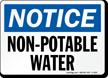 Notice Non Potable Water Sign