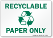 Recyclable Paper Sign
