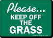 Please Keep Off Grass Sign