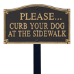 Curb Your Dog Statement Lawn Plaque