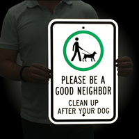 Please Be A Good Neighbor Dog Poop sign