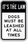 Dogs Must Be Leashed All Times Sign
