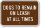 Dogs To Remain On Leash Sign