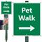 Pet Walk Right Arrow Lawnboss Sign