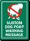 Custom Dog Poop Warning Message Sign