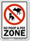 No Poop And Pee Zone Sign